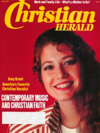 Cover of Christian Herald, May 1984 v. 107, i. 5, featuring Amy Grant