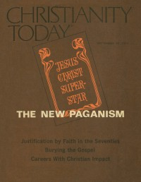 Cover of Christianity Today, 24 Sep 1971 v. 15, i. 25, featuring Jesus Christ Superstar