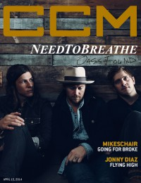 Cover of CCM Digital, 15 Apr 2014, featuring NeedToBreathe