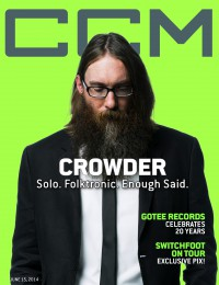 CCM Digital, 15 Jun 2014 featuring David Crowder