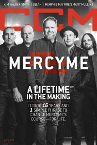 Cover of CCM Digital, 1 May 2017, featuring MercyMe