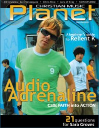 Cover of Christian Music Planet, Mar / Apr 2003 v. 2, i. 2, featuring Audio Adrenaline
