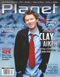 Cover of Christian Music Planet, Jan / Feb 2005 v. 4, i. 1, featuring Clay Aiken