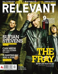 Cover of Relevant, Sep / Oct 2006 #22, featuring The Fray