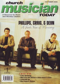 Cover of Church Musician Today, Oct 2000 v. 4, i. 2, featuring Phillips, Craig, and Dean