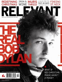 Cover of Relevant, Dec 2007 #30, featuring Bob Dylan